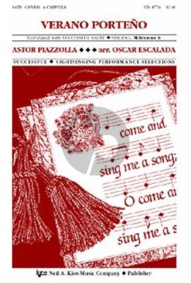 Piazzolla Verano Porteno SATB-piano (arr. Oscar Escalada)