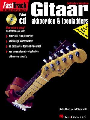 Neely-Schroedl FastTrack Gitaar Akkoorden en Toonladders (Bk-Cd) (Ned.)