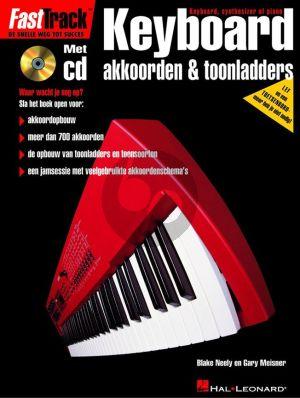 Neely-Meisner FastTrack Keyboard Akkoorden & Toonladders (Bk-Cd) (Ned.)