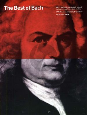 Bach Best of Bach (27 Bach Classics compiled by Stephen Duro) (for Beginner and Intermediate Pianists)
