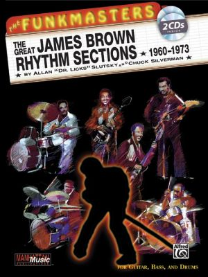 Slutsky Silverman Great James Brown Rhythm Section 1960-1973 Guitar,Bass and Drums (Book with 2 Cd's)