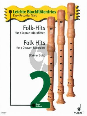 Folk Hits 2 3 Descant Recorders (Ireland-England-Scottland and U.S.A.) (Rainer Butz) (Grade 1 - 2)