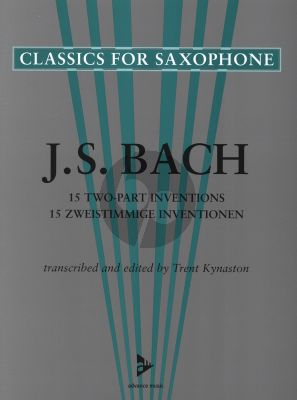 Bach 15 2 Part Inventions BWV 772-786 for 2 equal Saxophones (arr. Trent Kynaston)