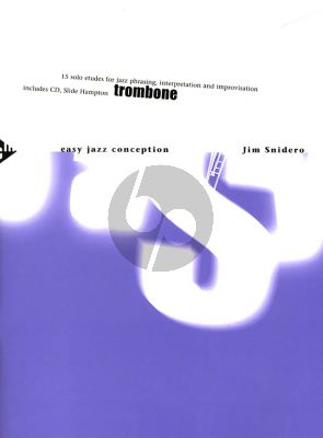 Snidero Easy Jazz Conception Trombone (Bk-Cd) (15 Solo Etuden for Jazz Phrasing, Interpretation, Improvisation)