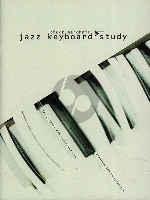 Marohnic Jazz Keyboard Study (for private and classroom use, pianists and non-pianists)