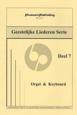 Geestelijke Liederen Vol. 7 Orgel - Keyboard