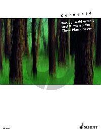 Korngold Was der Wald erzahlt (1909) Klavier