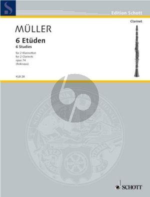 Muller 6 Etuden fur 2 Klarinetten Op. 74 (edited by Heiner Rekeszus)