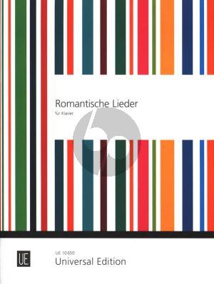 Romantische Lieder am Klavier Album (Die schönsten Lieder von Schubert, Schumann, Mendelssohn-Bartholdy, Loewe und Brahms)