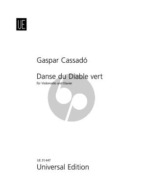 Cassado Danse du Diable Vert Violoncello und Klavier (Dance of the Green Devil / Tanz des grunen Teufels)