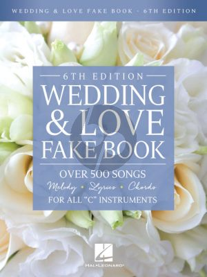 Wedding & Love Fake Book all C Instruments (6th. ed.)
