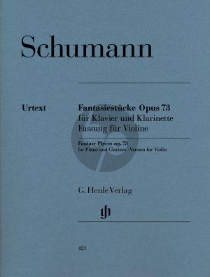 Schumann Fantasiestucke Op.73 (Original fur Klarinette) (Fassung fur Violine) (Henle-Urtext)