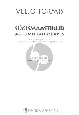 Tormis Sugismaastikud Autumn Landscapes for Mixed Voices