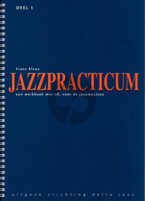 Elsen Jazzpracticum Vol.1 (Een werkboek met cd, voor de Jazzmusicus)
