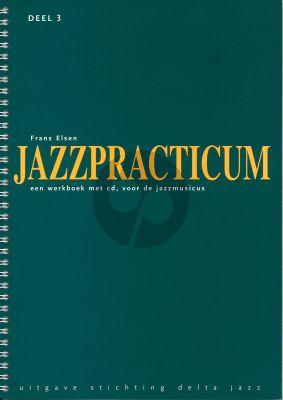 Elsen Jazzpracticum Vol.3 (Een werkboek met cd, voor de Jazzmusicus)