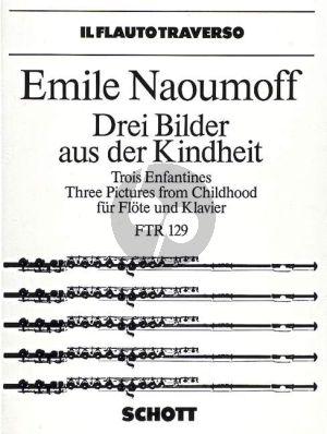 Naoumoff 3 Bilder der Kindheit Flöte-Klavier