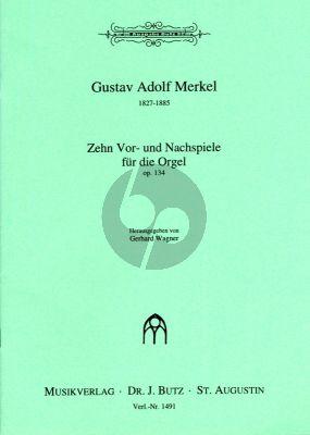 Merkel 10 Vor und Nachspiele Op. 134 Orgel (Gerhard Wagner)