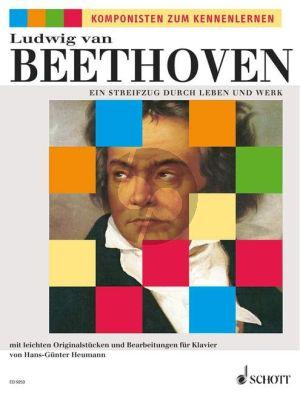 Beethoven Streifzug durch Leben und Werk (mit leichten Originalstucken und Bearbeitungen) (Heumann)