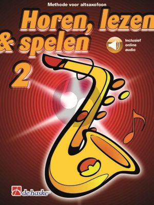 Horen, Lezen & Spelen Vol.2 Methode Altsax (Book with Audio online)