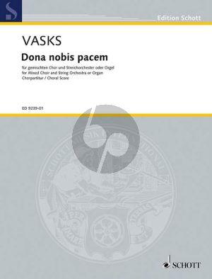 Vasks Dona Nobis Pacem Gem.Chor-Streichorchester-Orgel (Partitur)