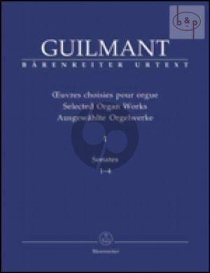 Ausgewahlte Orgelwerke Vol.1 Sonaten No.1 - 4 Guilmant A.