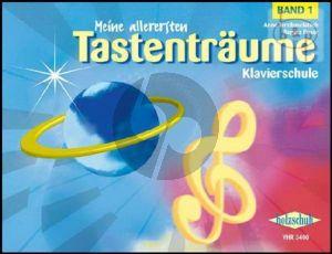 Terzibaschitsch Meine allerersten Tastentraume Vol.1 (Klavierschule fur den Anfangsunterricht)