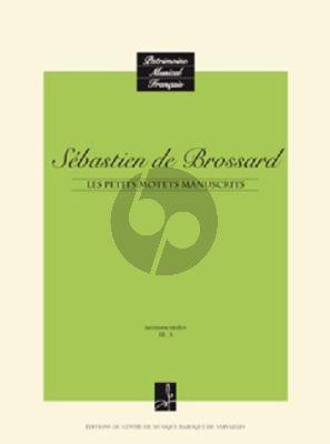 Brossard Petits Motets Manuscrits Voix Soliste / Ensemble Vocal (Editeur Jean Duron)