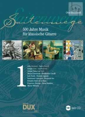 Saitenwege Vol.1 - 500 Jahre Musik fur Klassische Gitarre