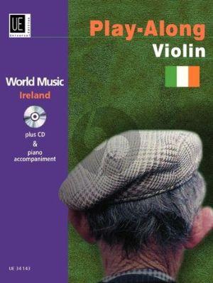 World Music Ireland Playalong Violin-Piano (Bk-Cd) (edited Richard Graf)
