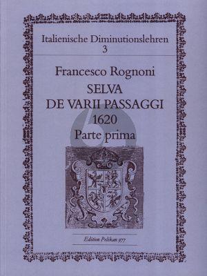Rognoni Selve de Varii Passagi 1620 Parte prima eine Stimme oder Melodie Instrument (Richard Erig)