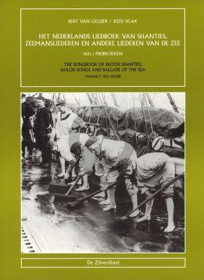 Nederlands Liedboek Shanties Zeemansliederen en andere liederen v/d Zee Vol.1 Pikbroeken
