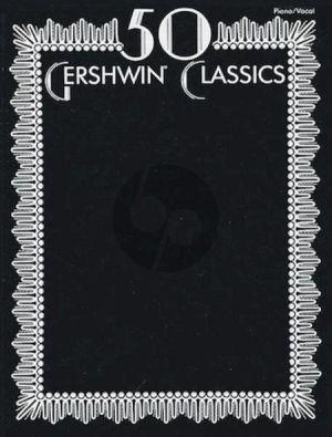 Gershwin 50 Gershwin Classics Piano/Vocal/Guitar