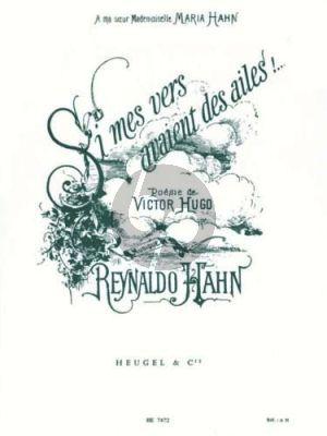 Hahn Si mes avaient des ailes Chant et Piano (text par Victor Hugo)