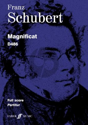 Schubert Magnificat D 486 Soli-Choir and Orchestra (Full Score) (edited by Brian Newbould)