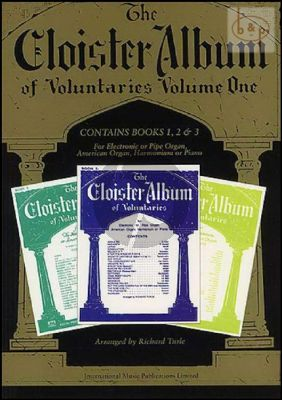 The Cloister Album of Voluntaries Vol.1 (Contains Vol.1 - 2 - 3 of the Old Edition) (Organ or Harmonium)
