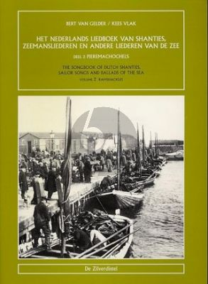 Gelder-Vlak Nederlands Liedboek Shanties, Zeemansliederen en andere liederen v/d Zee Vol.2 Pieremachochels