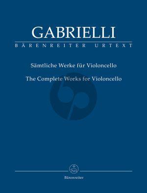 Gabrielli Samtliche Werke fur Violoncello (Bettina Hoffmann)