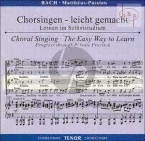 Matthaus Passion BWV 244 Tenor Chorstimme