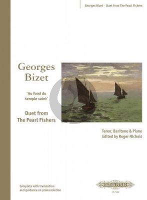 Bizet Au fond du temple saint (Tenor-Bariton-piano) (Duet Pearl Fishers) (French with translations) (edited by Roger Nichols)
