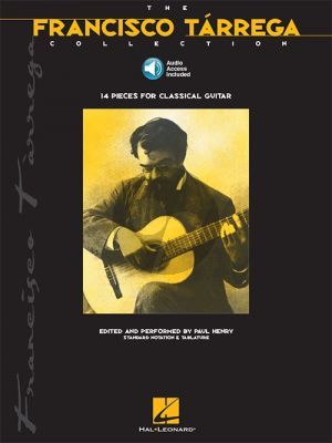 The Francisco Tárrega Collection for Guitar
