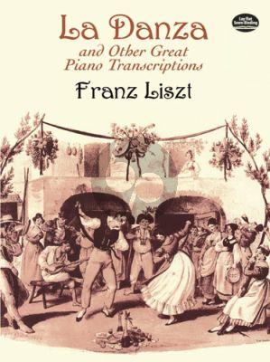 Liszt La Danza and other Great Piano Transcriptions