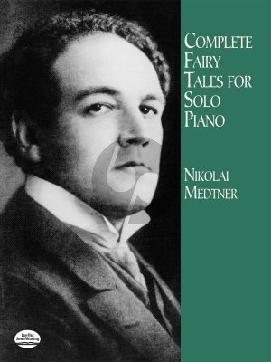 Medtner Complete Fairy Tales for Piano (Dover)