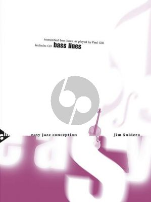 Snidero Easy Jazz Conception Bass Lines (transcribed bass lines, as played by Paul Gill) (Bk-Cd)