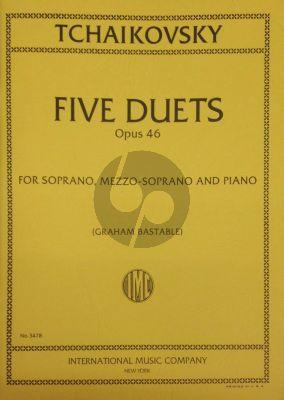 "Tchaikovsky 5 Duets Op. 46 Sopr. [c'-as""]-Mezzo-Sopr. [g-as""] -Piano (Russian text) (Bastable)"