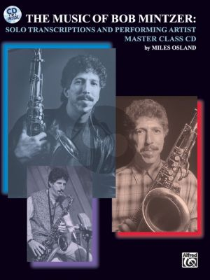 The Music of Bob Mintzer for Saxophone (Solo Transcriptions and Performance Masterclass) (Bk-Cd)