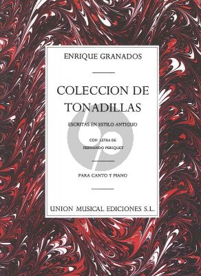 Granados Coleccion De Tonadillas Voice-Piano (Words by Fernando Periquet.)