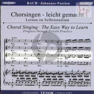 Johannes Passion BWV 245 Tenor Chorstimme
