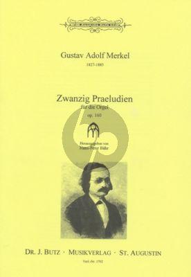 Merkel 20 Praeludien Op. 160 Orgel (Hans-Peter Bähr)
