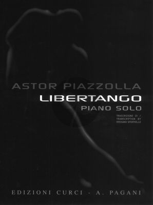 Piazzolla Libertango for Piano Solo (Transcription by Rossano Sportiello)