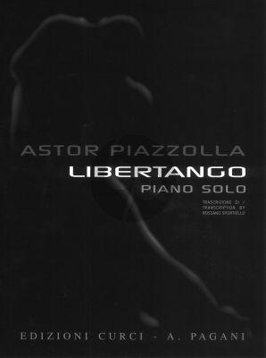 Piazzolla Libertango for Piano Solo (Transcription by Rossano Sportiello)
